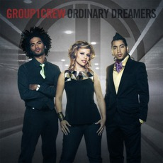 Ordinary Dreamers mp3 Album by Group 1 Crew