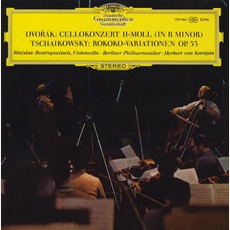 Dvořák Cello Concerto / Tchaikovsky Rococo Variations (Feat. Cello: Mstislav Rostropovich, Berliner Philharmoniker Feat. Conductor: Herbert Von Karajan)