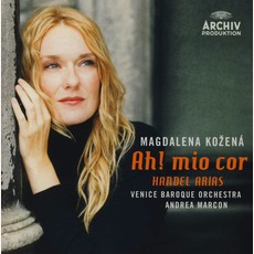 Ah! Mio Cor - Handel Arias (Feat. Mezzo-Soprano: Magdalena Kožená, Venice Baroque Orchestra Feat. Conductor: Andrea Marcon)