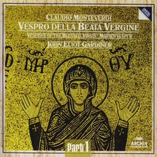 Vespro Della Beata Vergine (Feat. Conductor: John Eliot Gardiner) mp3 Album by Claudio Monteverdi