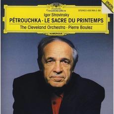 Pétrouchka / Le Sacre Du Printemps (The Cleveland Orchestra Feat. Conductor: Pierre Boulez)