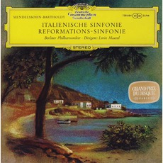"Symphonies No. 4 In A Major ""Italian"" And No. 5 In D Major ""Reformation"" (Berliner Philharmoniker Feat. Conductor: Lorin Maazel) mp3 Album by Felix Mendelssohn"