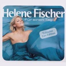Für Einen Tag (Fan Edition) mp3 Album by Helene Fischer