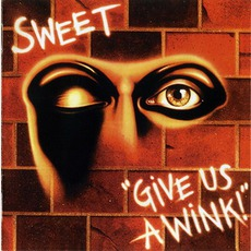 Give Us A Wink (Re-Issue)