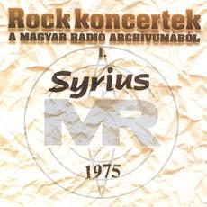 Rock Koncertek A Magyar Rádió Archivumából I: Syrius, 1975