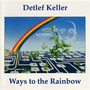 Ways To The Rainbow