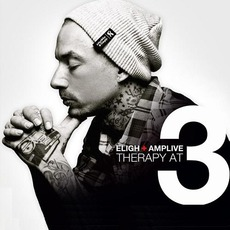Therapy At 3 by Eligh & Amp Live