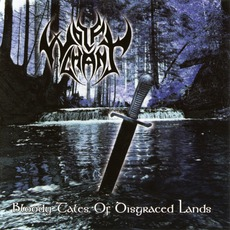 Bloody Tales Of Disgraced Lands mp3 Album by Wolfchant
