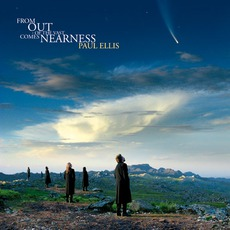 From Out Of The Vast Comes Nearness