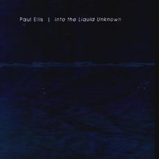 Into The Liquid Unknown