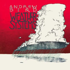 Weather Systems mp3 Album by Andrew Bird