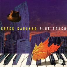 Blue Touch mp3 Album by Gregg Karukas