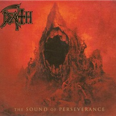 The Sound Of Perseverance (Remastered Deluxe Edition) mp3 Album by Death