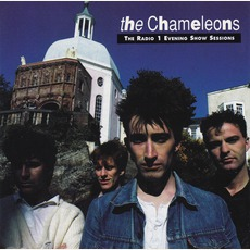 The Radio 1 Evening Show Sessions mp3 Artist Compilation by The Chameleons