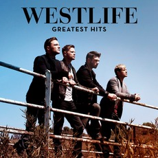 Greatest Hits (Deluxe Edition) mp3 Artist Compilation by Westlife