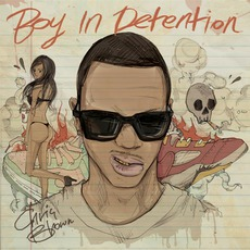 Boy In Detention mp3 Artist Compilation by Chris Brown