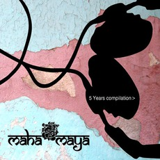 Mahamaya 5 Years Compilation mp3 Compilation by Various Artists