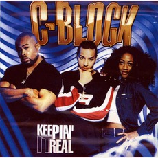 Keepin' It Real by C-Block