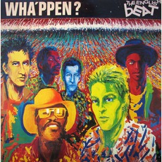 Wha'ppen? mp3 Album by The Beat