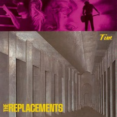 Tim (Re-Issue) mp3 Album by The Replacements
