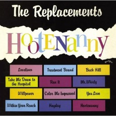 Hootenanny (Re-Issue) by The Replacements