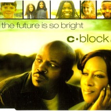 The Future Is So Bright by C-Block