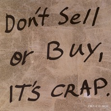 Don't Sell Or Buy, It's Crap