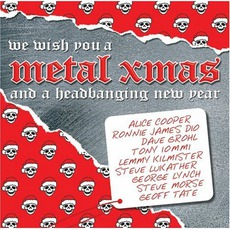 We Wish You A Metal Xmas And A Headbanging New Year mp3 Compilation by Various Artists