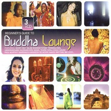 Beginner's Guide To Buddha Lounge mp3 Compilation by Various Artists