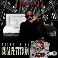 There Is No Competition 2: The Grieving Music Mixtape mp3 Album by Fabolous