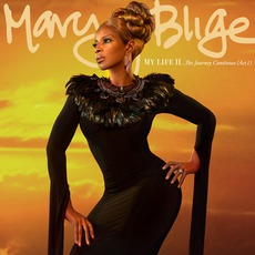 My Life II... The Journey Continues (Act 1) mp3 Album by Mary J. Blige