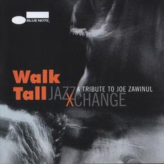 Walk Tall: A Tribute To Joe Zawinul