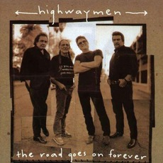 The Road Goes On Forever mp3 Album by The Highwaymen