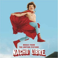 Nacho Libre mp3 Soundtrack by Various Artists