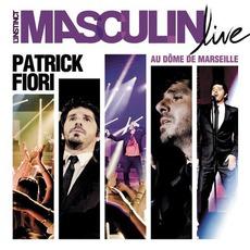 L'instinct Masculin Live Au Dôme De Marseille mp3 Live by Patrick Fiori