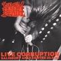 Live Corruption