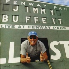 Live At Fenway Park by Jimmy Buffett