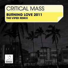 Burning Love by Critical Mass