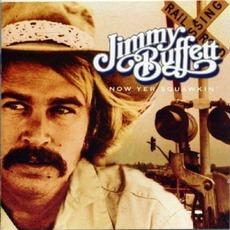 Now Yer Squakin' by Jimmy Buffett