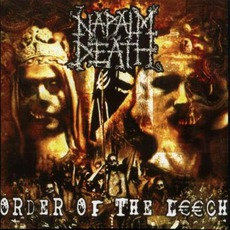 Order Of The Leech mp3 Album by Napalm Death