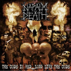 The Code Is Red... Long Live The Code mp3 Album by Napalm Death