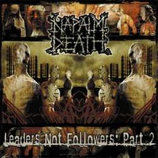 Leaders Not Followers, Part 2 mp3 Album by Napalm Death