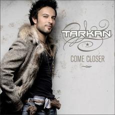 Come Closer mp3 Album by Tarkan