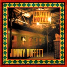 Buffet Hotel by Jimmy Buffett