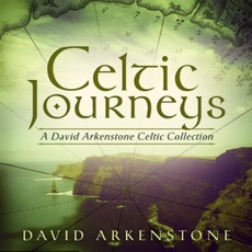 Celtic Journeys mp3 Album by David Arkenstone