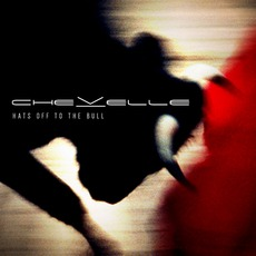 Hats Off To The Bull (Best Buy Edition) mp3 Album by Chevelle