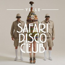 Safari Disco Club mp3 Album by Yelle