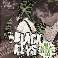 Till I Get My Way mp3 Single by The Black Keys