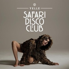 Safari Disco Club mp3 Single by Yelle