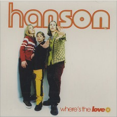 Where's The Love by Hanson